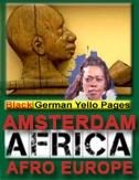 aa AMSTERDAM Black Diaspora AMSTERDAM Afro European AMSTERDAM Schwarze Afro Deutsche AMSTERDAM Black Community AMSTERDAM Pan African Diaspora AMSTERDAM PEOPLE OF COLOUR