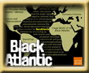 The Black Atlantic Travelling Cultures