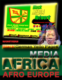 Black Diaspora MEDIA Focus EUROPE MAINSTREAM Afro European MEDIEN AFRO EUROPÄISCHE MAINSTREAM Schwarze MEDIA Focus EUROPE Black Community MEDIEN AFRO EUROPÄISCHE Pan African Diaspora MEDIA