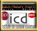 Institute for Cultural Diplomacy Black History Month Bundeszentrale für politische Bildung AFROTAK TV cyberNomads Black German Media Culture and Education Archive Afrika Deutschland