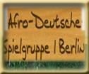 Afro Deutsche Spielgruppe Berlin Schwarze Deutsche Kinder Afro Deutsch AFROTAK TV cyberNomads Schwarzes Deutsches Kultur Medien Kunst Bildungs Archiv Afrika Deutschland