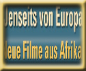 Jenseits von Europa – Filme aus Afrika