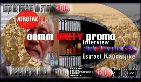 Zeugen des deutschen Voelkermordes Namibia Zeugen des Deutschen Voelkermords Namibia Witnesses of German Genocid  Namibia AFROTAK TV cyberNomads Afrika Diaspora Promotion WATCH INTERVIEW WITH ISRAEL KAUNATJIKE Afrika Deutschland Berlin -