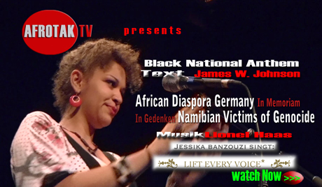 Namibia Deutschland Völkermord African Diaspora Germany IN MEMORIAM Namibian Genocide Victims Jessika Banzouzi LIFT EVERY VOICE coutesy AFROTAK TV cyberNomads Black German Culture Media Education Archive Berlin